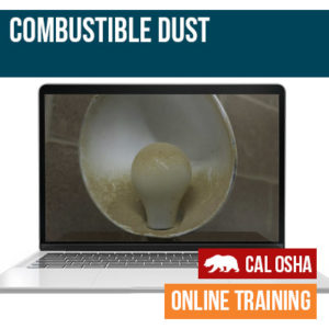 Combustible Dust CAL Training