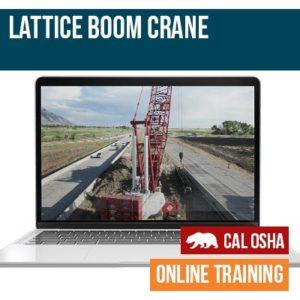 Lattice Boom Crane Online Training California