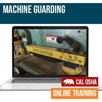 California Machine Guarding Safety Training