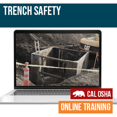 Trench Safety Online Training California